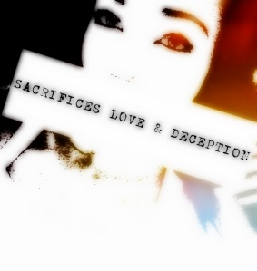 SACRIFICES LOVE AND DECEPTION COVER